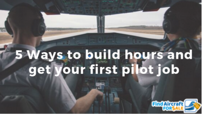 Top 5 Ways Pilots Can Build Flight Time